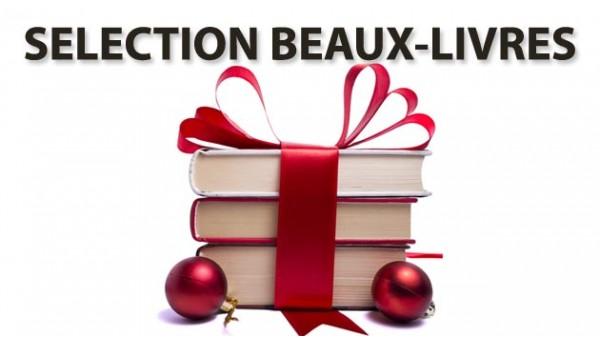 Notre sélection Beaux-livres