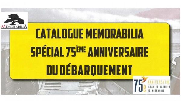 Catalogue Memorabilia - 75eme anniversaire du débarquement