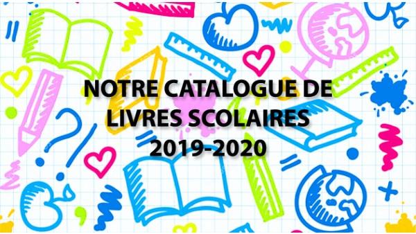 Notre catalogue livres scolaires 2019-2020