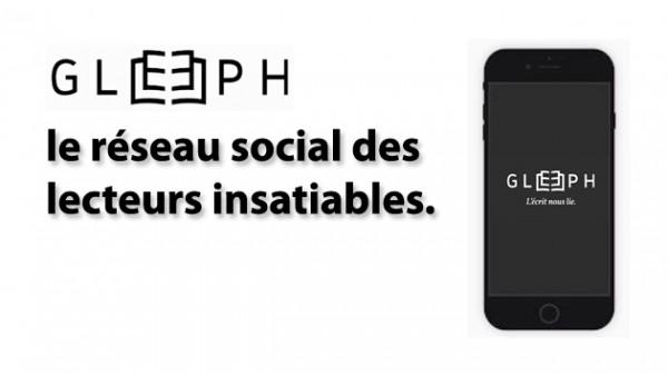 Gleeph, le réseau social des lecteurs insatiables.