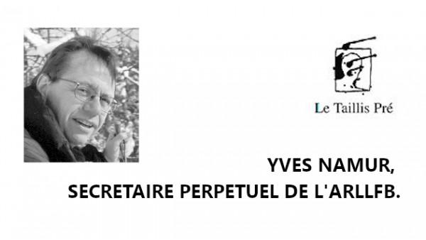 Yves Namur, de Taillis Pré, élu secrétaire perpétuel de l'Arllfb.
